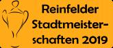 Reinfelder Stadtmeisterschaften 2019